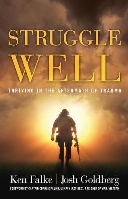 Struggle Well by Ken Falke