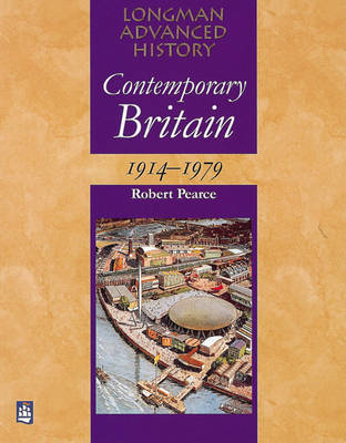 Contemporary Britain 1914-1979 by Robert Pearce image