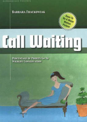 Call Waiting by Barbara Frackowiak image
