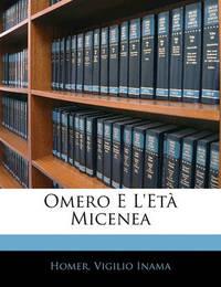 Omero E L'Et Micenea by Homer
