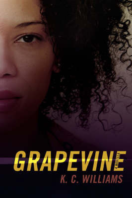 Grapevine by K.C. Williams