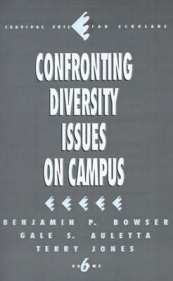 Confronting Diversity Issues on Campus by Benjamin P Bowser