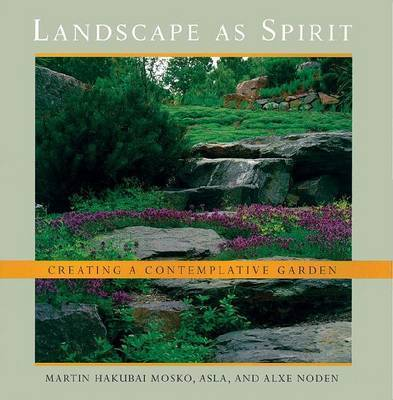 Landscape As Spirit by Martin Hakubai Mosko
