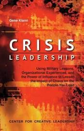 Crisis Leadership by Gene Klann