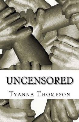 Uncensored by Tyanna Thompson image