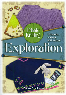 Ethnic Knitting Exploration by Donna Druchunas