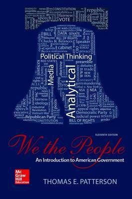 We the People with Connect Access Card by Thomas Patterson (HARVARD UNIVERSITY-CAMBRIDGE HARVARD UNIVERSITYCAMBRIDGE HARVARD UNIVERSITYCAMBRIDGE HARVARD UNIVERSITYCAMBRIDGE HARVARD UNIVERSITYC