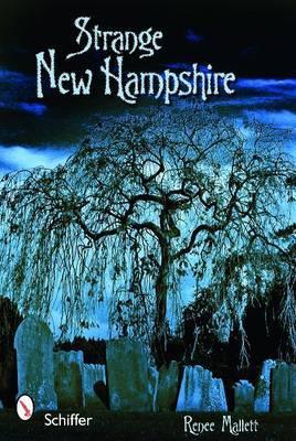 Strange New Hampshire by Renee Mallett image