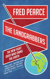 The Landgrabbers by Fred Pearce image