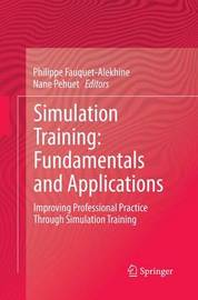 Simulation Training: Fundamentals and Applications