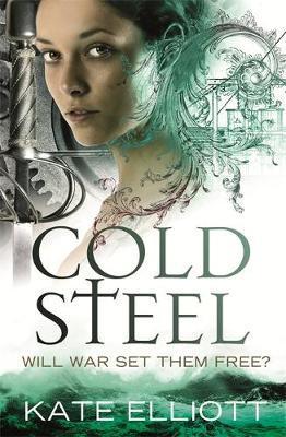 Cold Steel by Kate Elliott image