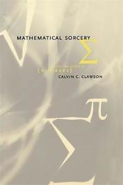 Mathematical Sorcery by Calvin C. Clawson