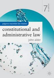 Constitutional and Administrative Law by John Alder image
