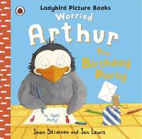 Worried Arthur: The Birthday Party Ladybird Picture Books by Joan Stimson