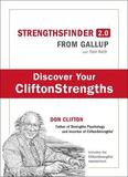 Strengthsfinder 2.0: A New and Upgraded Edition of the Online Test from Gallup's Now Discover Your Strengths by Tom Rath
