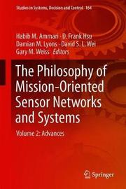 The Philosophy of Mission-Oriented Sensor Networks and Systems image