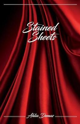 Stained Sheets by Ahlia Demas