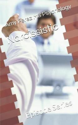 Narcissistic by Amy Perez MS Psychology image