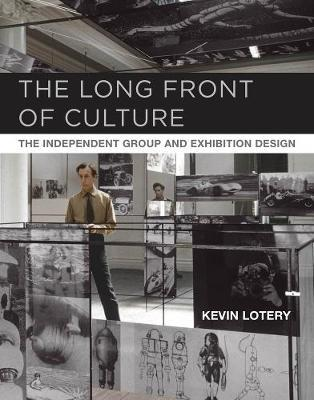The Long Front of Culture by Kevin Lotery