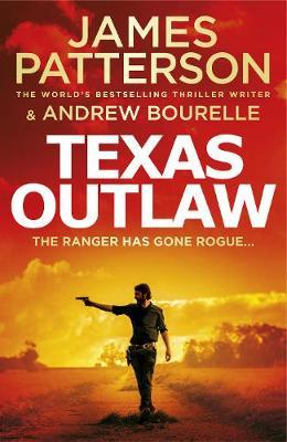 Texas Outlaw by James Patterson