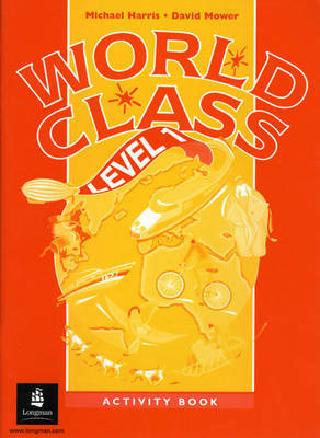 World Class: Level 1: Activity Book by Michael Harris image