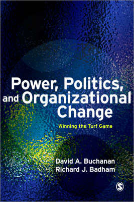 Power, Politics, and Organizational Change by David Buchanan image