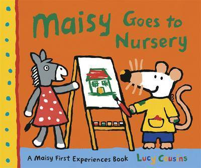 Maisy Goes to Nursery by Lucy Cousins