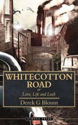 Whitecotton Road by Derek G. Blount