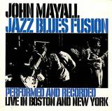 Jazz Blues Fusion by John Mayall
