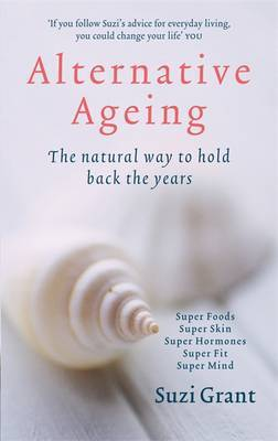 Alternative Ageing by Suzi Grant