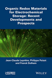 Organic Redox Materials for Electrochemical Storage by Jean-Claude Lepretre