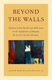 Beyond the Walls by Joseph Palmisano