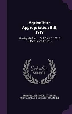 Agriculture Appropriation Bill, 1917 image
