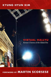 Virtual Hallyu by Kyung Hyun Kim
