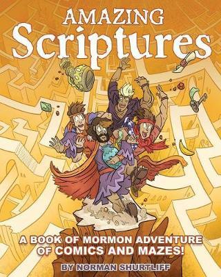 Amazing Scriptures by Norman Shurtliff image