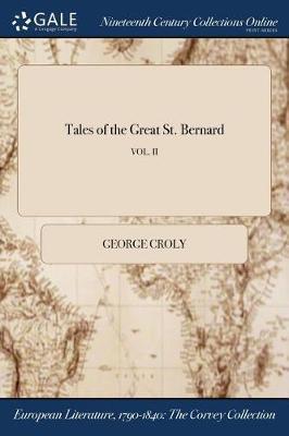 Tales of the Great St. Bernard; Vol. II by George Croly