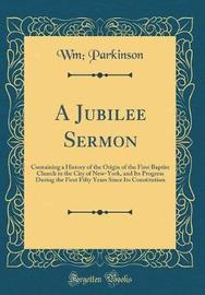 A Jubilee Sermon by Wm Parkinson image