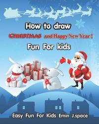 How to Draw Christmas and Happy New Year by Emin J Space