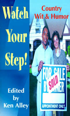 Watch Your Step!: Country Wit & Humor by Ken Alley image