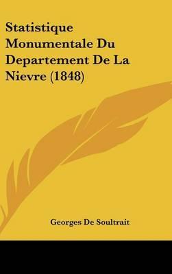 Statistique Monumentale Du Departement de La Nievre (1848) by Georges de Soultrait image