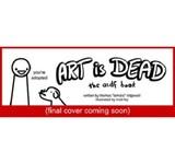 Art is Dead by Thomas Ridgewell