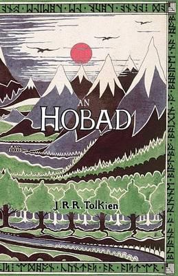 An Hobad, No Anonn Agus Ar Ais Aris by J.R.R. Tolkien