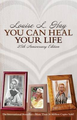 You Can Heal Your Life by Louise L. Hay image