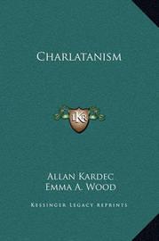 Charlatanism by Allan Kardec