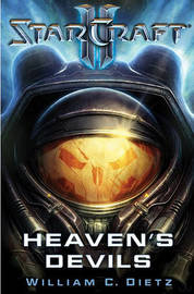 Starcraft II: Heaven's Devils by William C Dietz image