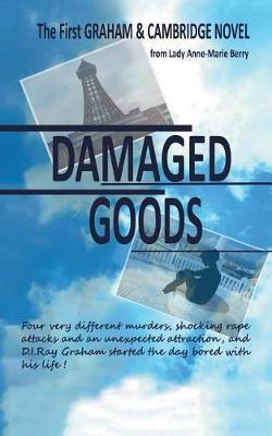 Damaged Goods by Lady Anne-Marie Berry