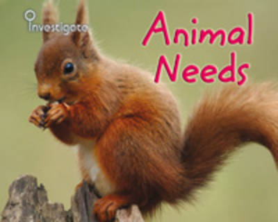 Animal Needs by Sue Barraclough
