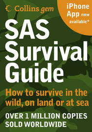 SAS Survival Guide: How to Survive in the Wild, on Land or Sea by John Wiseman image