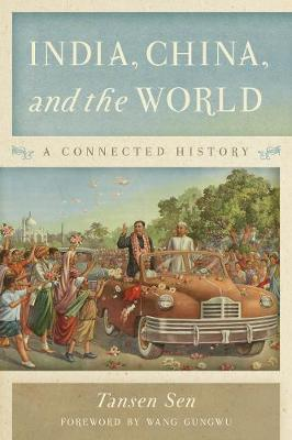 India, China, and the World by Tansen Sen image