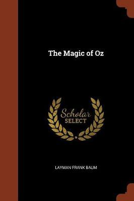 The Magic of Oz by Layman Frank Baum image